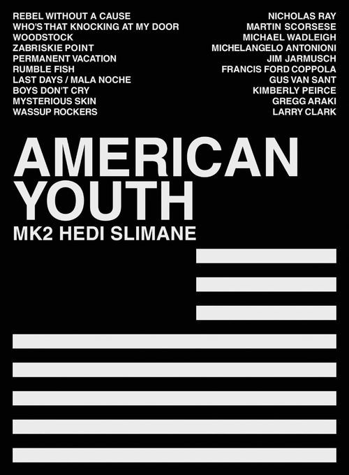 American Youth by Hedi Slimane