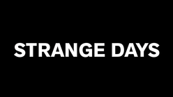 Exciting times: LS:N Global names next Trend Briefing 'Strange Days'