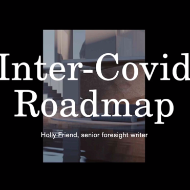 The Future Laboratory unveils its Inter-Covid Roadmap Webinar
