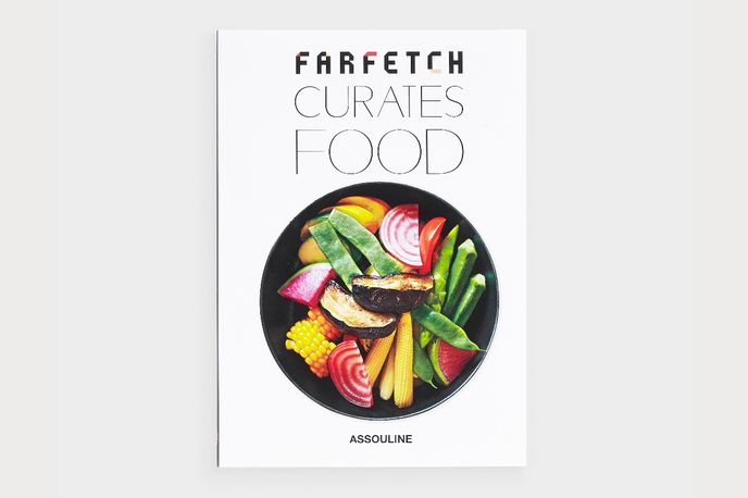 Farfetch Curates: Food written by Tim Blanks and published by Assouline, London