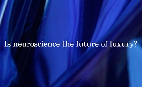 Is neuroscience the future of luxury?
