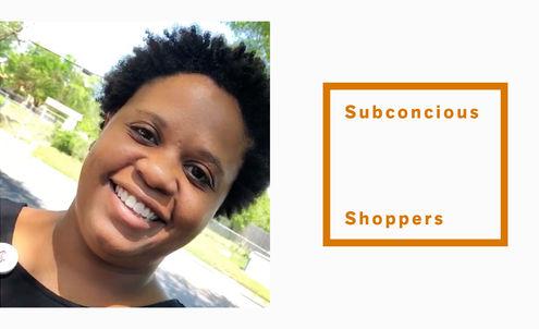Subconscious Shoppers