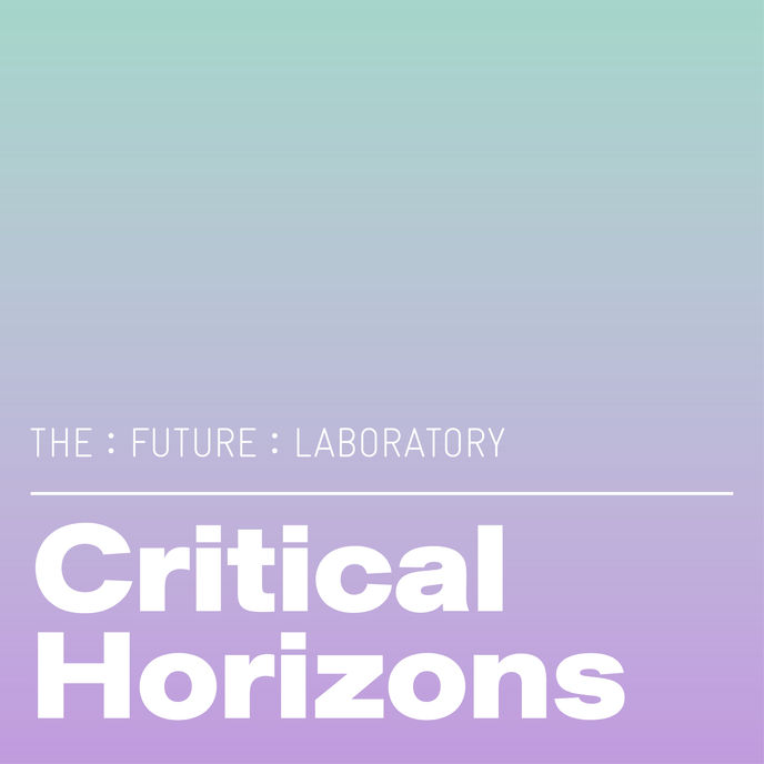 Critical Horizons podcast by The Future Laboratory