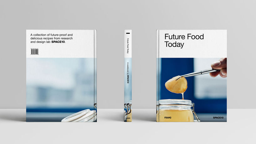 Future Food Today cookbook by Space10
