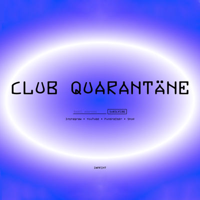 Club Quarantäne