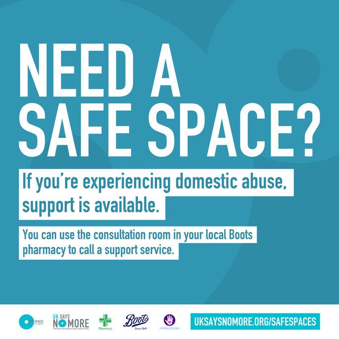 Safe Spaces by Boots with charity Hestia's UK SAYS NO MORE campaign, UK